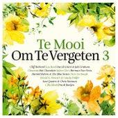 Te Mooi Om Te Vergeten Vol. 3 de Various Artists