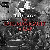 The Earl Manigault of Rap von Bruse Wane