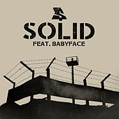 Solid (feat. Babyface) by Ty Dolla $ign