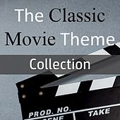 The Classic Movie Theme Collection by Various Artists