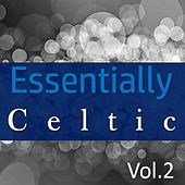 Essentially Celtic, Vol. 2 by Various Artists