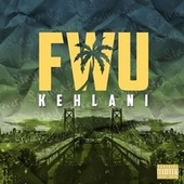 Fwu by Kehlani