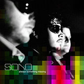 Always Something Missing von Sono