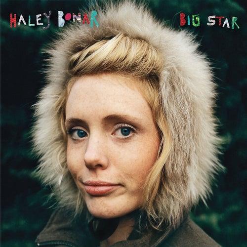 Big Star by Haley Bonar