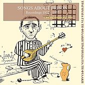Songs About Prison Recordings 1932 - 1955 by Various Artists