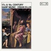 17th & 18th-Century Harp Music von Osian Ellis