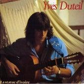 La statue d'ivoire de Yves Duteil