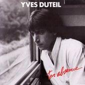 Ton absence de Yves Duteil