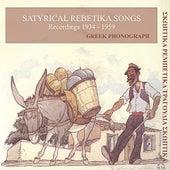 Satyrical Rebetika Songs Recordings 1934-1959 by Various Artists
