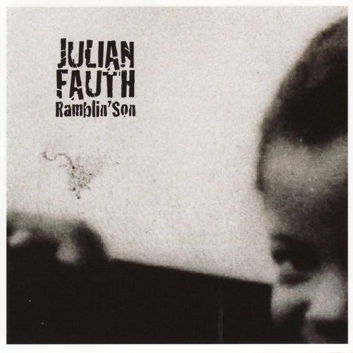 Ramblin' Son by Julian Fauth