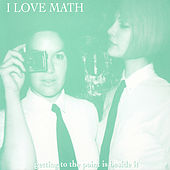 Getting To the Point Is Beside It de I Love Math