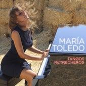 Tangos retrecheros (Radio edit) de Maria Toledo