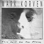 This Must Be the Place fra Mark Korven