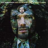 His Band And The Street Choir (Expanded Edition) by Van Morrison