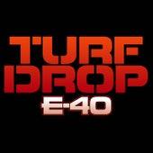 Turf Drop von E-40