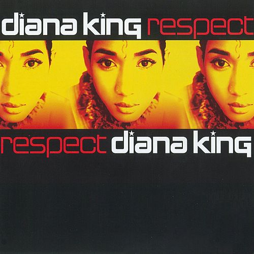 Respect by Diana King