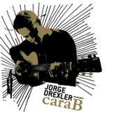 Cara B by Jorge Drexler