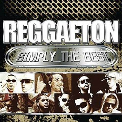 Reggaeton Simply The Best by Various Artists