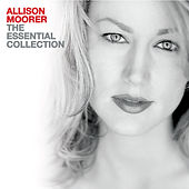 The Essential Collection von Allison Moorer