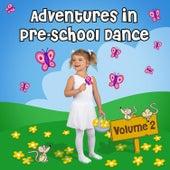 Adventures in Pre-School Dance, Vol. 2 von Andrew Holdsworth