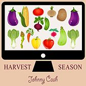 Harvest Season by Johnny Cash