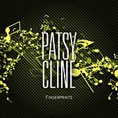 Fingerprints de Patsy Cline