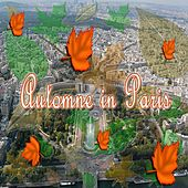 Automne in Paris by Various Artists