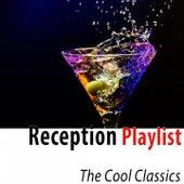 Reception Playlist (The Cool Classics) de Various Artists
