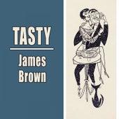 Tasty by James Brown