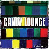 Candy Lounge, Vol. 2 by Various Artists