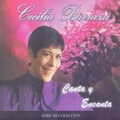 Cecilia Barraza Canta y Encanta de Cecilia Barraza