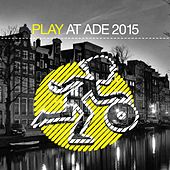 Play At Ade 2015 - EP von Various Artists