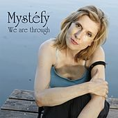 We Are Through (Radio Version) von Mystéfy