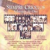 Siempre Criollos (Selección de Oro) de Various Artists