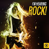I'm Hearing Rock! de Various Artists