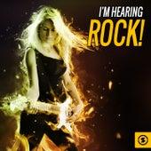 I'm Hearing Rock! von Various Artists