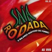 Saia Rodada, Vol. 2 (Ao Vivo) de Saia Rodada