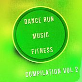 Dance Run Music Fitness Compilation, Vol. 2 (96 Songs Personal Trainer Essential Selection) by Various Artists