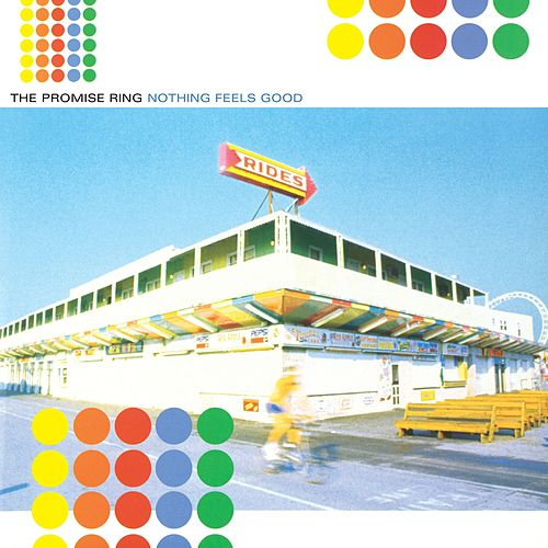 Nothing Feels Good (Remastered) by The Promise Ring