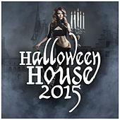 Halloween House 2015 by Various Artists