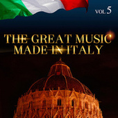 The Great Music Made in Italy Vol. 5 de Various Artists