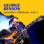 Grandes Clásicos, Vol. I by George Benson
