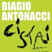 Ci stai by Biagio Antonacci