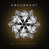 SignorHunt di Rocco Hunt