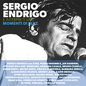 Sergio Endrigo e interpreti vari - Momenti di Jazz von Various Artists