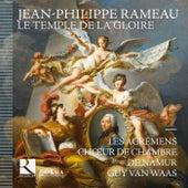 Rameau: Le temple de la gloire de Les Agrémens