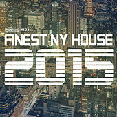 Finest NY House 2015 de Various Artists