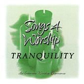 Songs 4 Worship: Tranquility von Various Artists