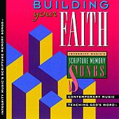 Integrity's Scripture Memory Songs: Building Your Faith by Scripture Memory Songs
