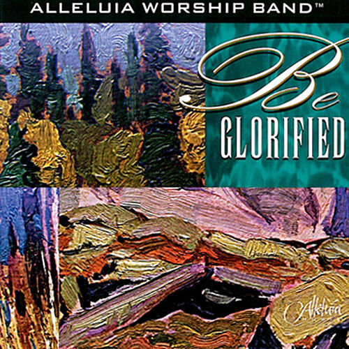 Be Glorified by Various Artists